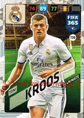 2017-18 - Panini FIFA 365 Cards - N° 130 - Tony KROOS (Real Madrid CF)