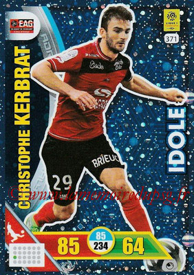 2017-18 - Panini Adrenalyn XL Ligue 1 - N° 371 - Christophe KERBRAT (Guingamp) (Idole)