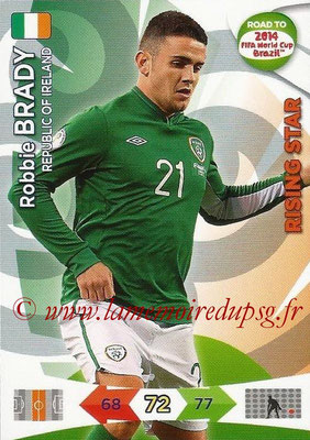 2014 - Panini Road to FIFA World Cup Brazil Adrenalyn XL - N° 114 - Robbie BRADY (République d'Irlande) (Rising Star)