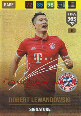 2016-17 - Panini Adrenalyn XL FIFA 365 - N° 005 - Robert LEWANDOSWKI (FC Bayern Munich) (Signature)