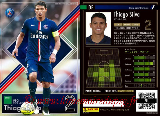 Panini Football League 2015 - PFL14 - N° 054 - Thiago SILVA (Paris Saint-Germain) (Star +)