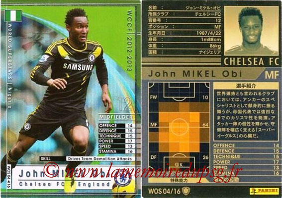 2012-13 - WCCF - N° WOS04 - John OBI MIKEL (Chelsea FC) (World Superstar)