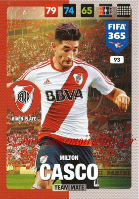 2016-17 - Panini Adrenalyn XL FIFA 365 - N° 093 - Milton CASCO (CA River Plate)
