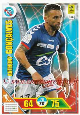 2017-18 - Panini Adrenalyn XL Ligue 1 - N° 314 - Anthony GONCALVES (Strasbourg)