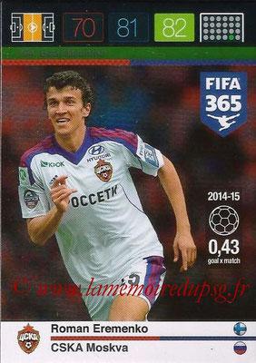 2015-16 - Panini Adrenalyn XL FIFA 365 - N° 184 - Roman EREMENKO (CSKA Moscou) (Goal Machine)