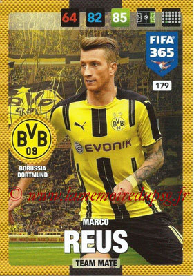 2016-17 - Panini Adrenalyn XL FIFA 365 - N° 179 - Marco REUS (Borussia Dortmund)