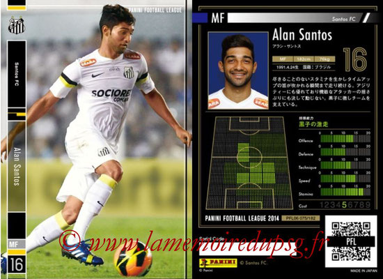 Panini Football League 2014 - PFL06 - N° 075 - Alan SANTOS (Santos FC)