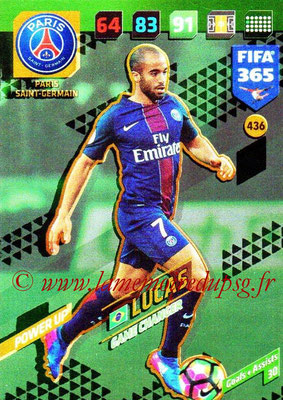 2017-18 - Panini FIFA 365 Cards - N° 436 - LUCAS (Paris Saint-Germain) (Game Changer)