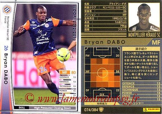 2012-13 - WCCF - N° 074 - Bryan DABO (Montpellier Hérault SC)