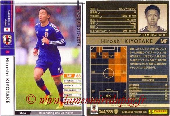 2013-14 - WCCF - N° 364 - Hiroshi KIYOTAKE (Japon)