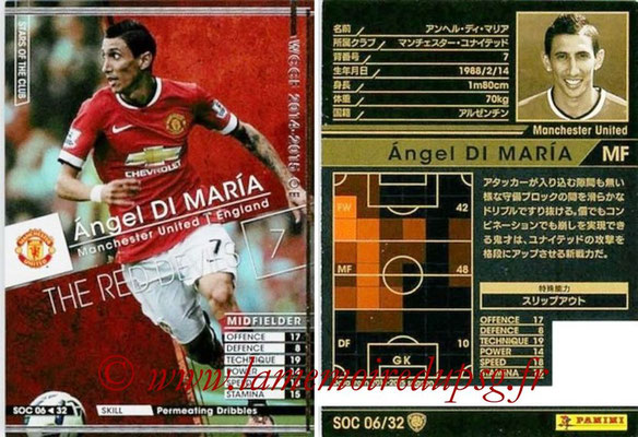 N° SOC06 - Angel DI MARIA (2014-15, Manchester United FC, ANG > 2015-??, PSG) (Stars Of the Club)