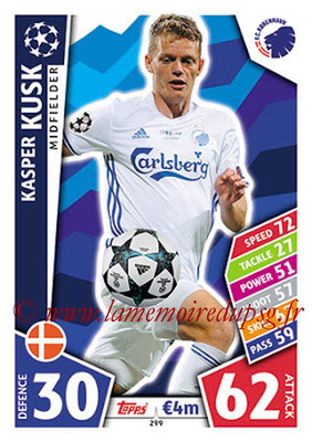 2017-18 - Topps UEFA Champions League Match Attax - N° 299 - Kasper KUSK (FC Copenhague)