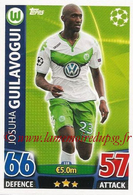 2015-16 - Topps UEFA Champions League Match Attax - N° 118 - Josuha GUILAVOGUI (VFL Wolfsburg)
