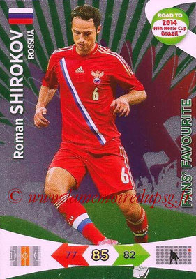 2014 - Panini Road to FIFA World Cup Brazil Adrenalyn XL - N° 204 - Roman SHIROKOV (Russie) (Fan's Favourite)