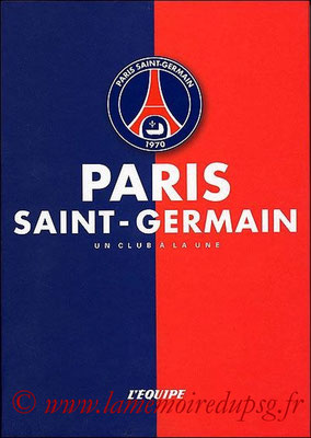 2005-03-30 - PSG, Un club à la une (L'équipe Edition, 20 pages)