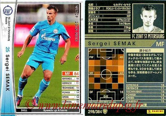 N° 298 - Sergeï SEMAK (2004-06, PSG > 2012-13, Zenith Saint-Petersburg, RUS)
