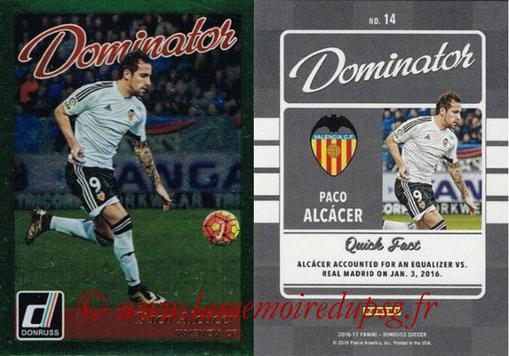 2016 - Panini Donruss Cards - N° D14 - Paco ALCACER (FC Valence) (Dominator)