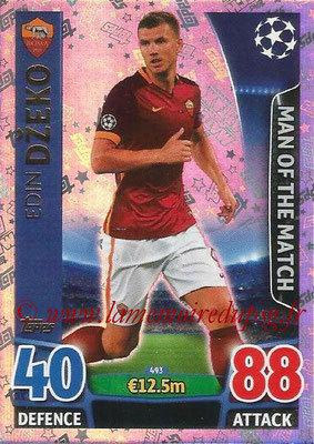 2015-16 - Topps UEFA Champions League Match Attax - N° 493 - Edin DZEKO (AS Roma) (Man of the Match)