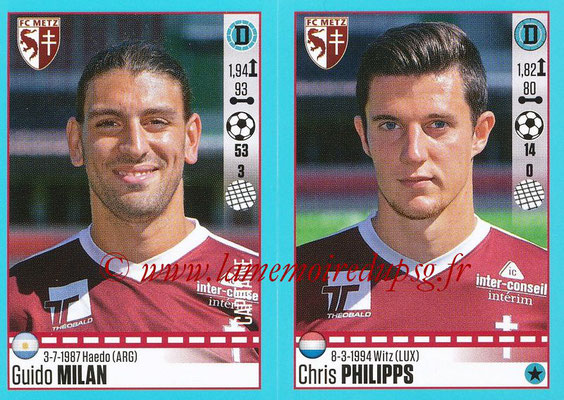 2016-17 - Panini Ligue 1 Stickers - N° 446 + 447 - Guido MILAN + Chris PHILIPPS (Metz)