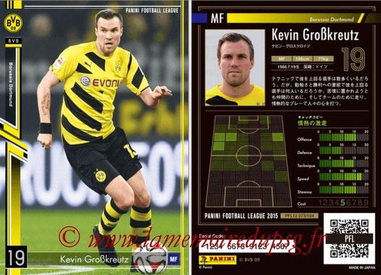 Panini Football League 2015 - PFL12 - N° 073 - Kevin GROBKREUTZ (Borussia Dortmund)