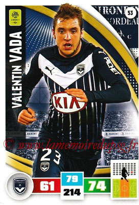 2016-17 - Panini Adrenalyn XL Ligue 1 - N° 053 - Valentin VADA (Bordeaux)