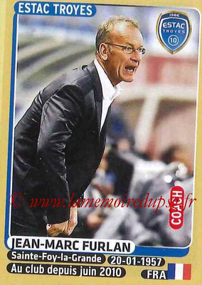 2015-16 - Panini Ligue 1 Stickers - N° 462 - Jean-Marc FURLAN (ESTAC Troyes) (Coach)