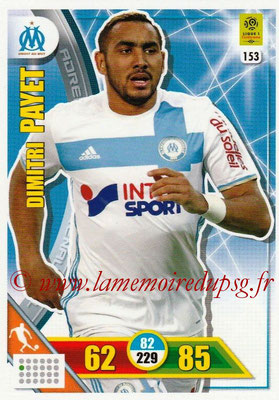 2017-18 - Panini Adrenalyn XL Ligue 1 - N° 153 - Dimitri PAYET (Marseille)