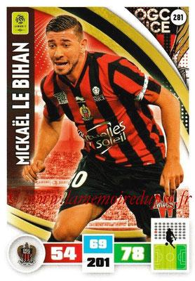 2016-17 - Panini Adrenalyn XL Ligue 1 - N° 281 - Mickael LE BIHAN (Nice)