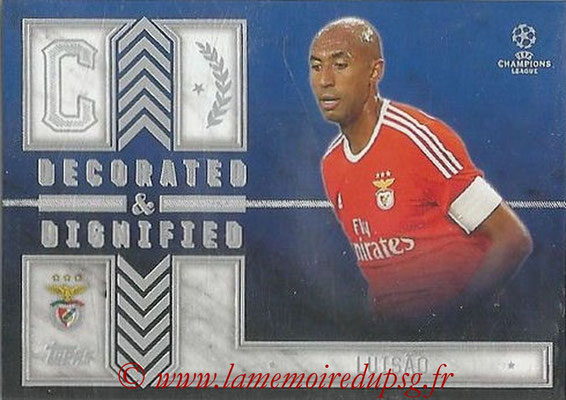 2015-16 - Topps UEFA Champions League Showcase Soccer - N° DD-L - LUISAO (SL Benfica) (Decorated and Dignified)