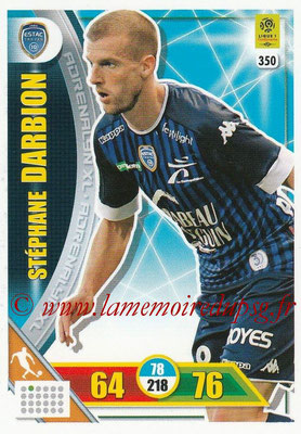 2017-18 - Panini Adrenalyn XL Ligue 1 - N° 350 - Stéphane DARBION (Troyes)