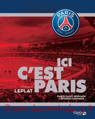 2014-10-16 - Paris Saint-Germain, l'épopée continue (Solar, 235 pages)