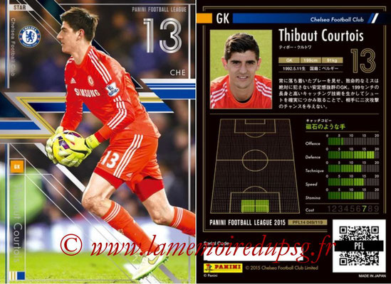 Panini Football League 2015 - PFL14 - N° 049 - Thibaut COURTOIS (Chelsea FC) (Star)