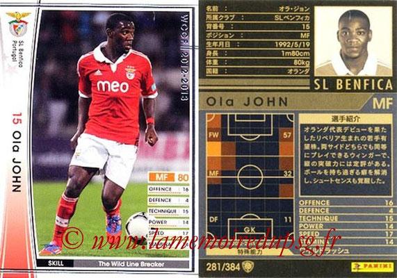 2012-13 - WCCF - N° 281 - Ola JOHN (SL Benfica)
