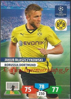 2013-14 - Adrenalyn XL champions League N° 106 - Jakub BLASZCZYKOWSKI (Borussia Dortmund)