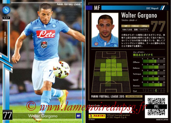 Panini Football League 2015 - PFL14 - N° 030 - Walter GARGANO (SSC Napoli)
