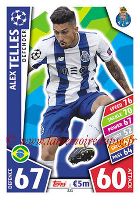 2017-18 - Topps UEFA Champions League Match Attax - N° 221 - Alex TELLES (FC Porto)