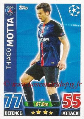 2015-16 - Topps UEFA Champions League Match Attax - N° 063 - Thiago MOTTA (Paris Saint-Germain)