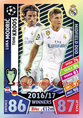 2017-18 - Topps UEFA Champions League Match Attax - N° 018 - Luka MODRIC + Toni KROOS (Real Madrid CF) (Midfield Duo)