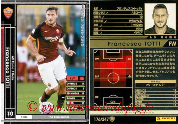 2015-16 - Panini WCCF - N° 176 - Francesco TOTTI (AS Roma)