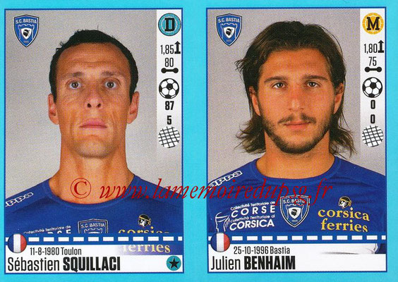 2016-17 - Panini Ligue 1 Stickers - N° 070 + 071 - Sébastien SQUILLACI + Julien BENHAIM (Bastia)