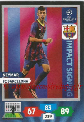 2013-14 - Adrenalyn XL champions League N° 265 - NEYMAR (FC Barcelona) (Impact Signing)