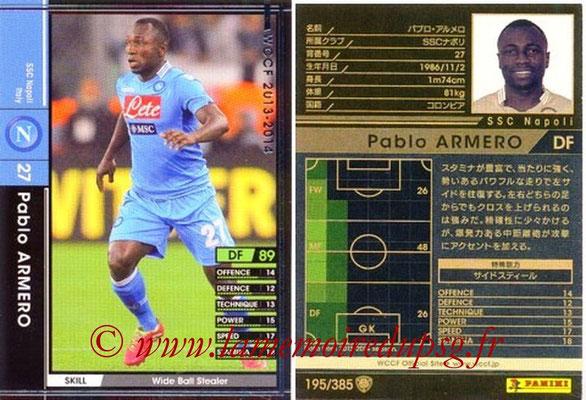 2013-14 - WCCF - N° 195 - Pablo ARMERO (SSC Napoli)