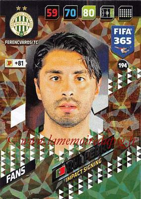 2017-18 - Panini FIFA 365 Cards - N° 194 - Rui PEDRO (Ferencvaros TC) (Impact Signing)
