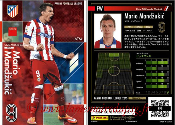 Panini Football League 2015 - PFL09P - N° 017 - Mario MANDZUKIC (Atletico Madrid) (Super FW)