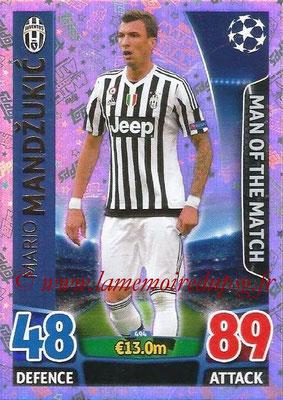 2015-16 - Topps UEFA Champions League Match Attax - N° 494 - Mario MANDZUKIC (Juventus FC) (Man of the Match)