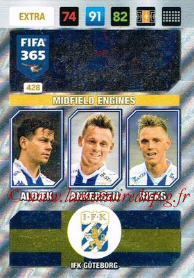 2016-17 - Panini Adrenalyn XL FIFA 365 - N° 428 - ALBAEK + ANKERSEN + RIEKS (IFK Goteborg) (Midfield Engines) (Nordic Edition)