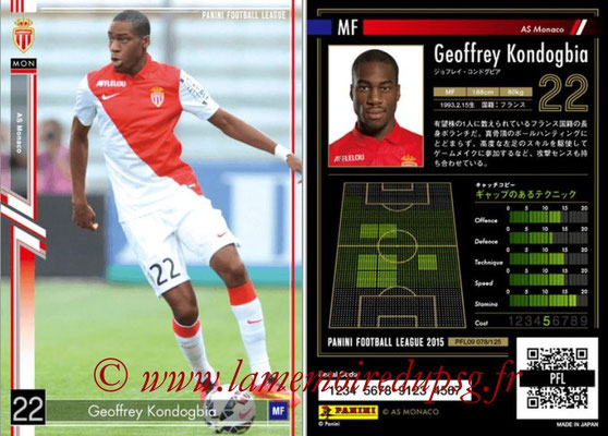 Panini Football League 2015 - PFL09 - N° 078 - Geoffrey KONDOGBIA (AS Monaco)