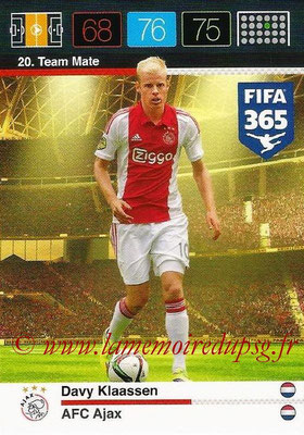 2015-16 - Panini Adrenalyn XL FIFA 365 - N° 020 - Davy KLAASSEN (AFC Ajax) (Team Mate)