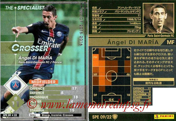 2015-16 - Panini WCCF - N° SPE09 - Angel DI MARIA (Paris Saint-Germain FC) (The Specialist)