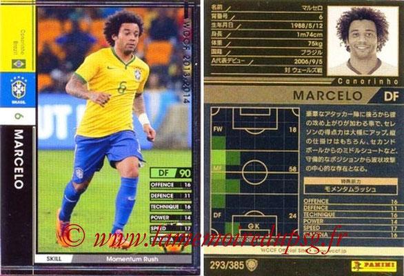 2013-14 - WCCF - N° 293 - MARCELO (Brésil)